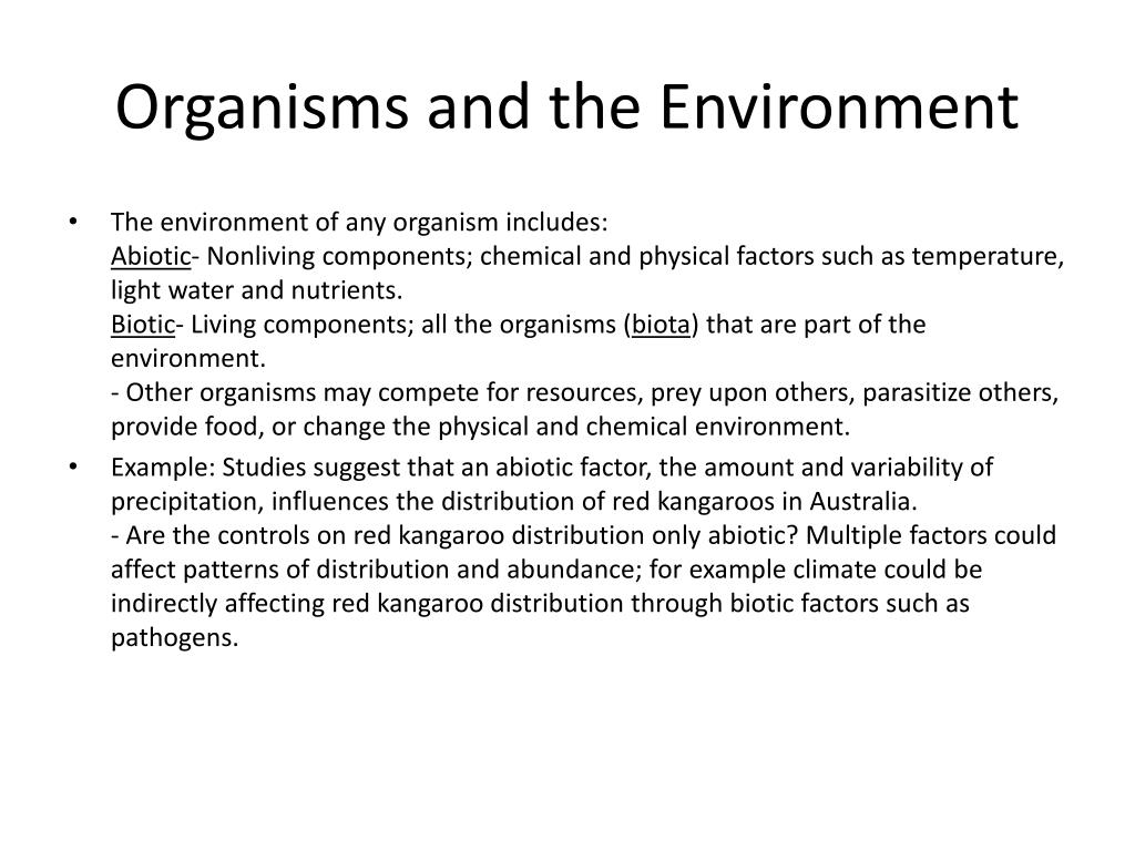 Organisms and the Environment