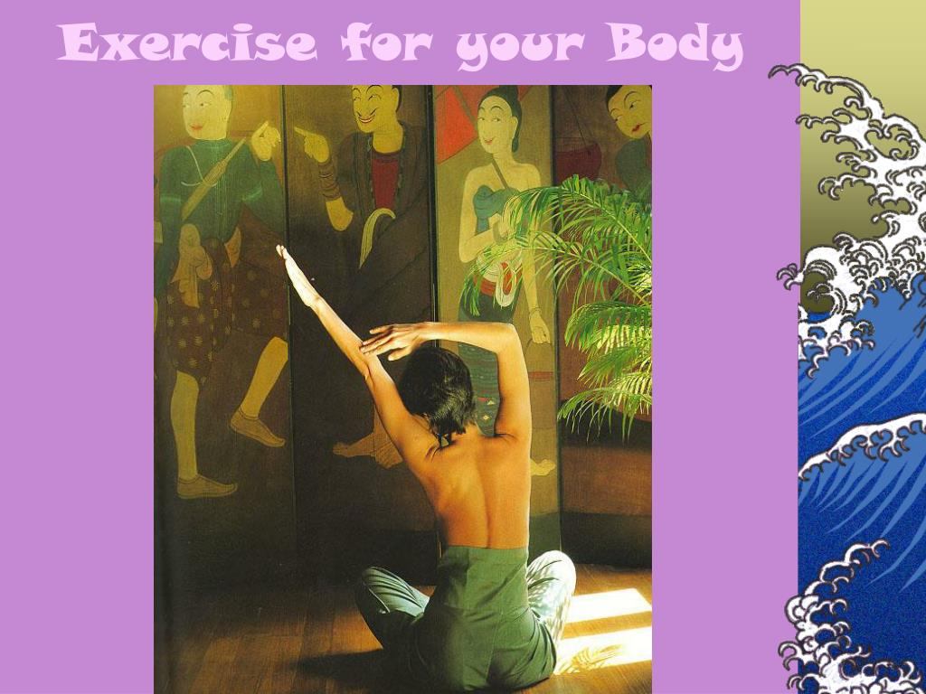 Exercise for your Body