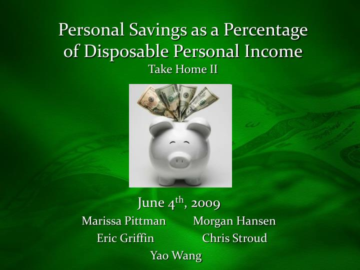 personal savings as a percentage of disposable personal income take home ii n.