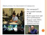 deploying to incident command