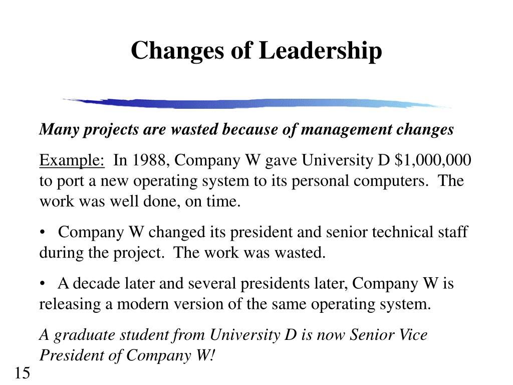Changes of Leadership
