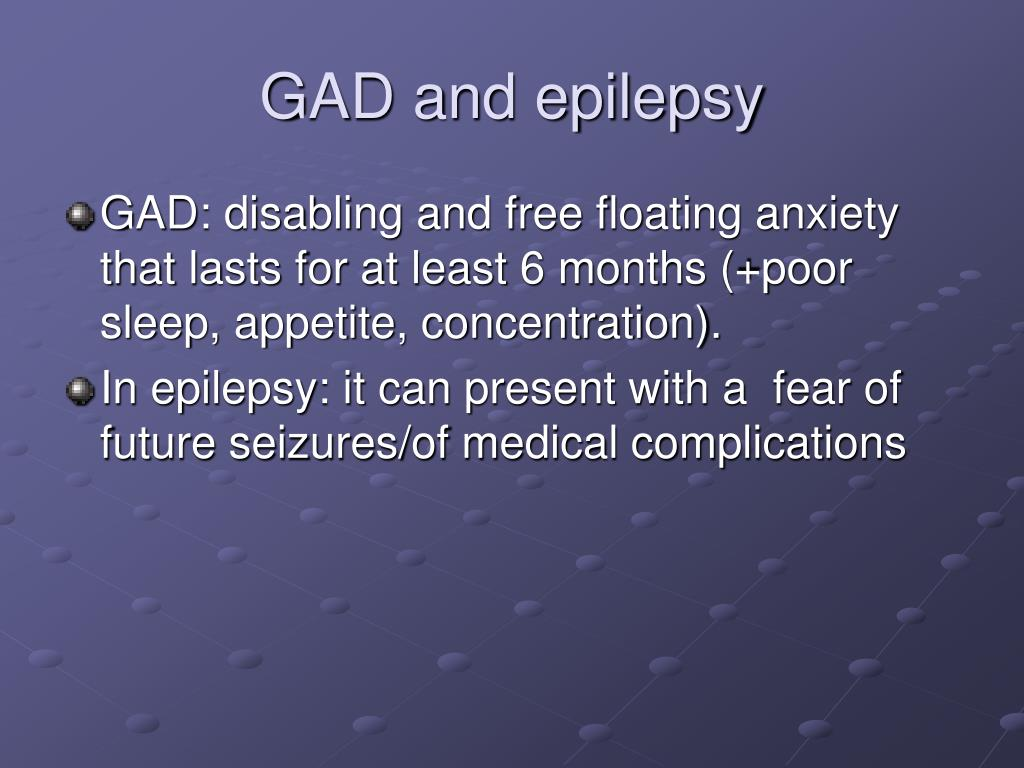 GAD and epilepsy