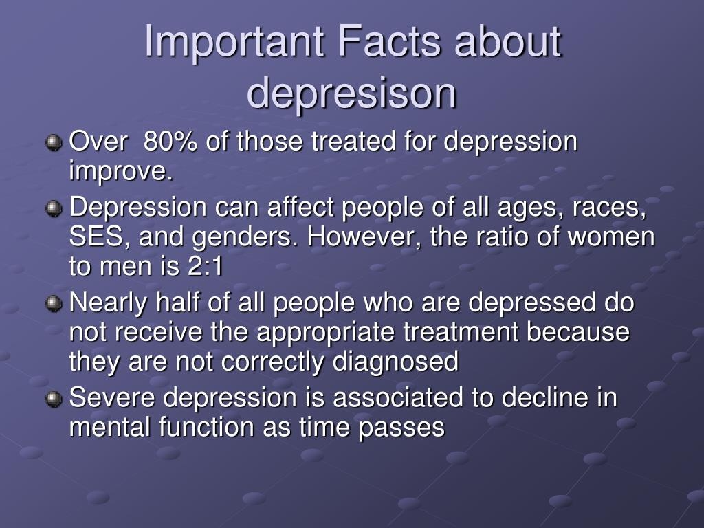 Important Facts about depresison