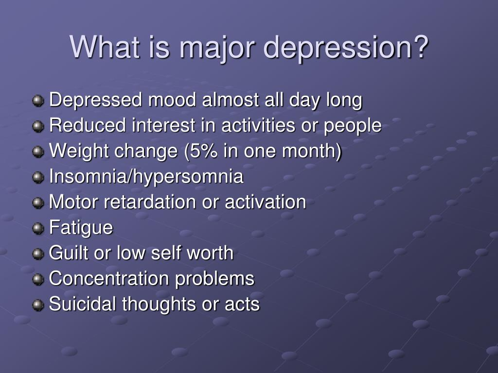 What is major depression