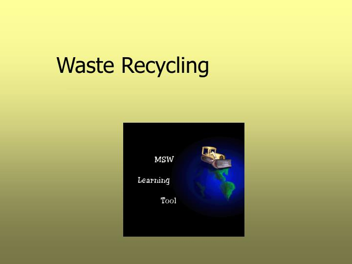 waste recycling n.