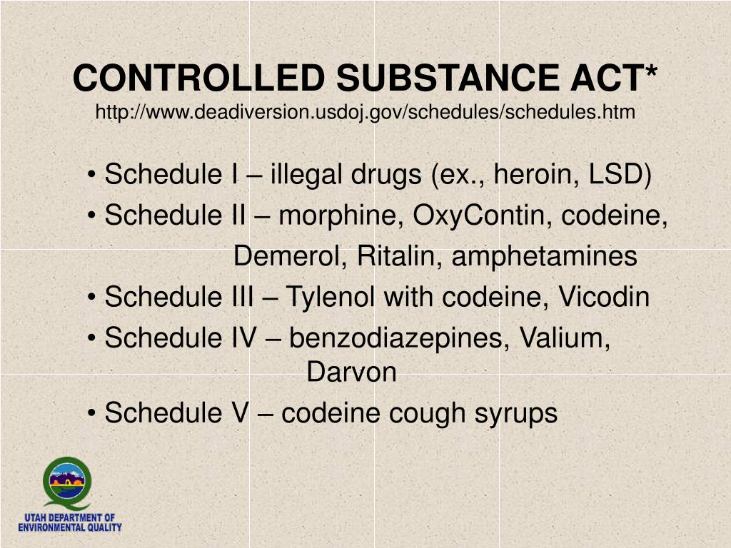 CONTROLLED SUBSTANCE ACT*