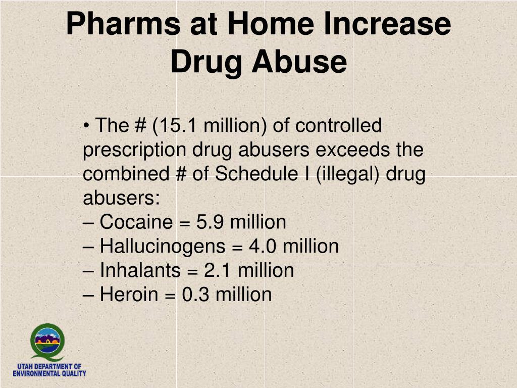 Pharms at Home Increase Drug Abuse