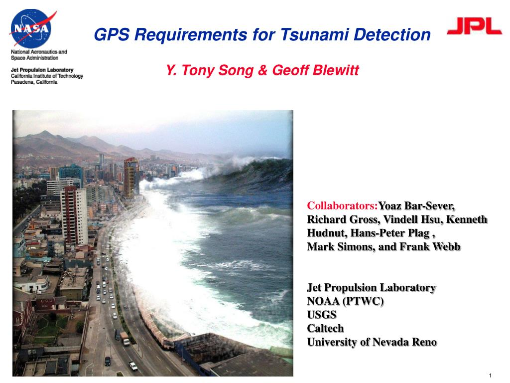 gps requirements for tsunami detection y tony song geoff blewitt