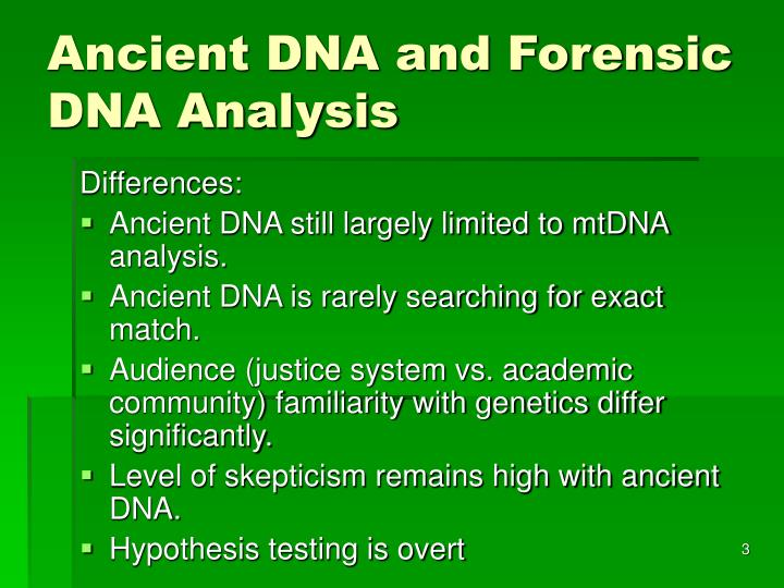 Ancient dna and forensic dna analysis3