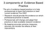 3 components of evidence based practice