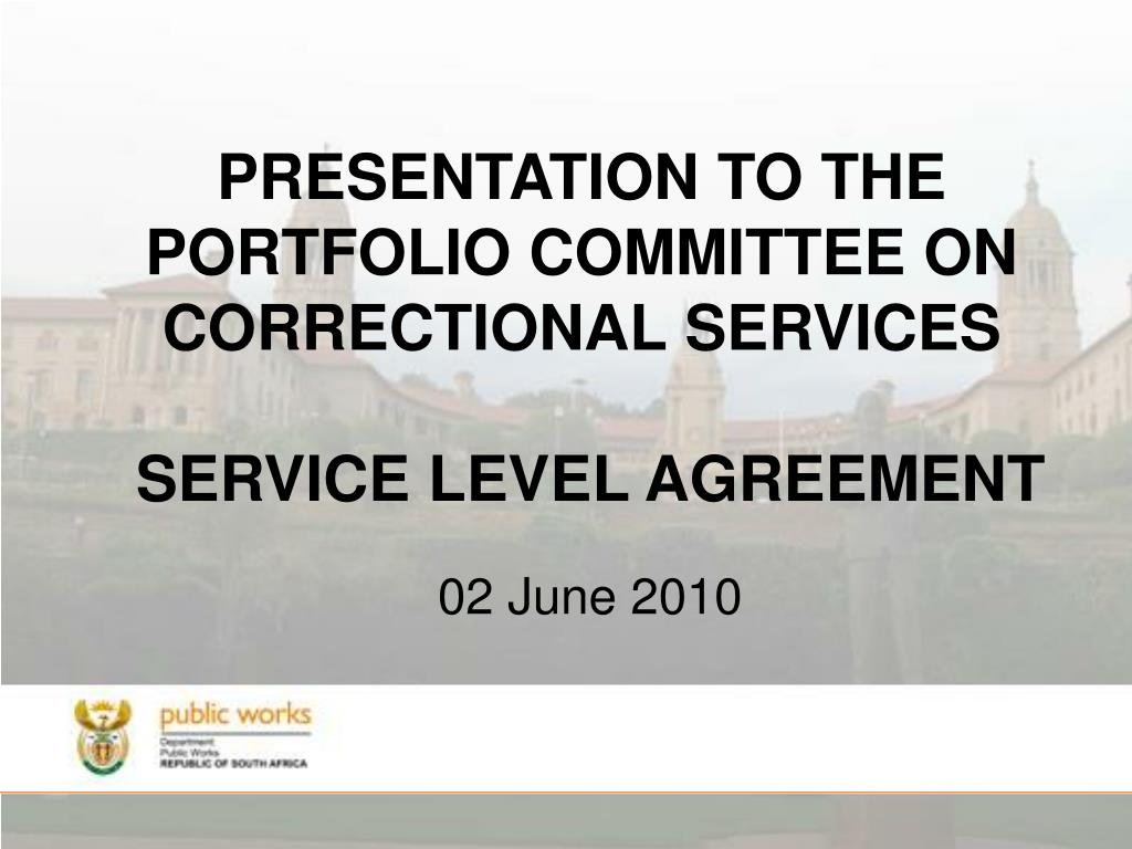 presentation to the portfolio committee on correctional services service level agreement