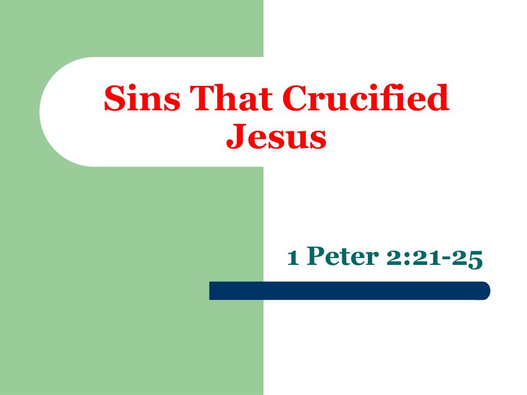 sins that crucified jesus l.