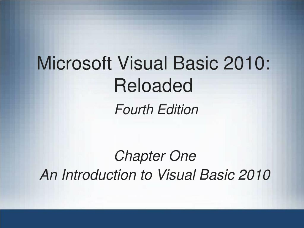 microsoft visual basic 2010 reloaded fourth edition l.