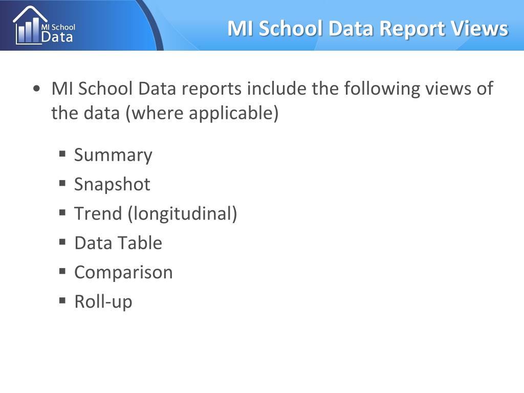 MI School Data Report Views