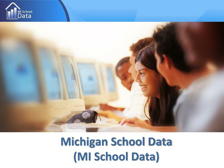 Michigan school data mi school data