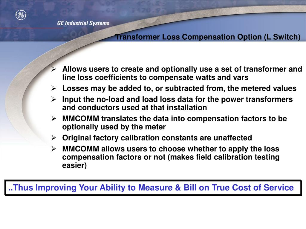 Transformer Loss Compensation Option (L Switch)