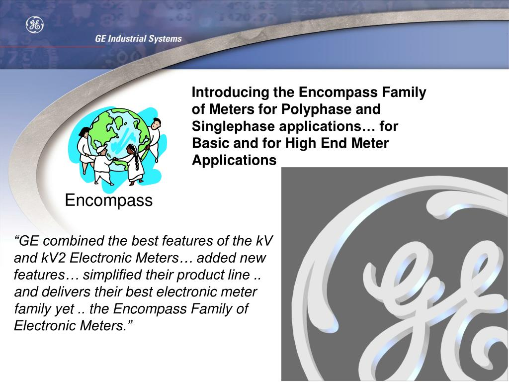 Introducing the Encompass Family of Meters for Polyphase and Singlephase applications… for Basic and for High End Meter Applications