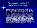 the integrity of the ot scriptures is at stake