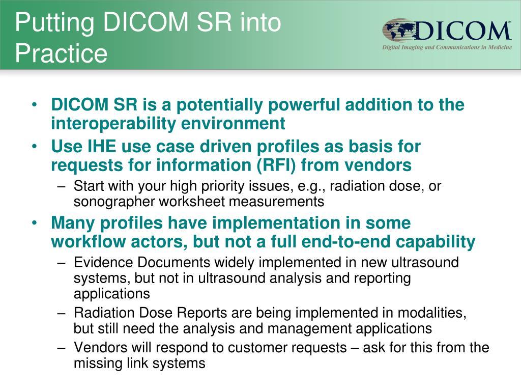 Putting DICOM SR into Practice