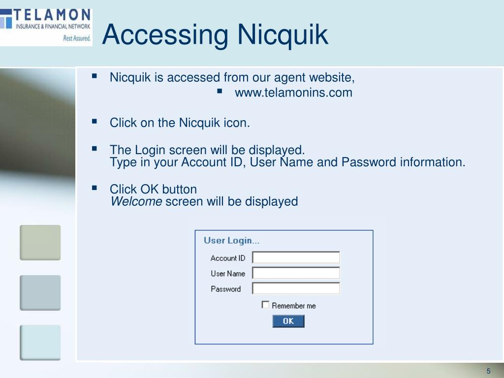 Accessing Nicquik