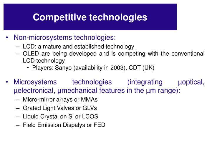 Competitive technologies