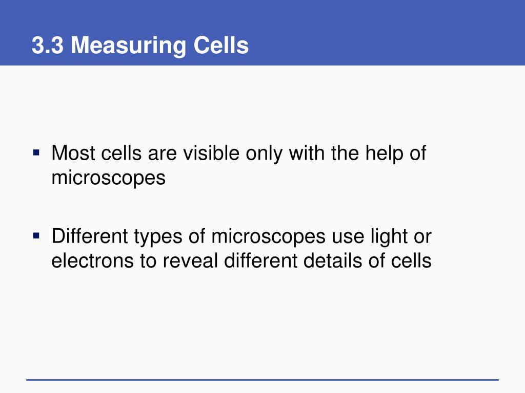 3.3 Measuring Cells
