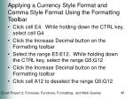 applying a currency style format and comma style format using the formatting toolbar40