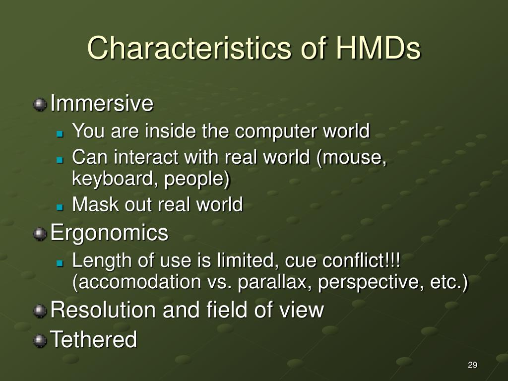 Characteristics of HMDs