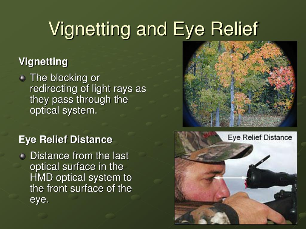 Vignetting and Eye Relief