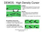 demos high density cursor