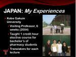 japan my experiences