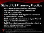 state of us pharmacy practice