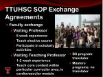 ttuhsc sop exchange agreements5