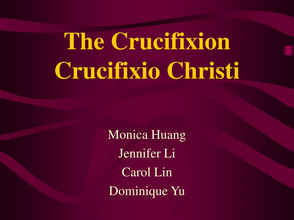 the crucifixion crucifixio christi l.