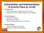 interpretation and implementation of activity plans p 34 45