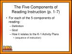 the five components of reading instruction p 1 7