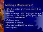 making a measurement