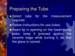 preparing the tube
