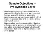 sample objectives pre symbolic level