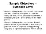 sample objectives symbolic level