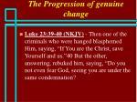 the progression of genuine change65