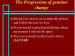 the progression of genuine change71