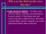 why was the thief on the cross that day14