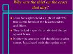 why was the thief on the cross that day21