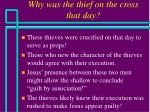 why was the thief on the cross that day30