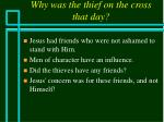 why was the thief on the cross that day38