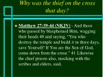 why was the thief on the cross that day41