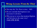 wrong lessons from the thief85
