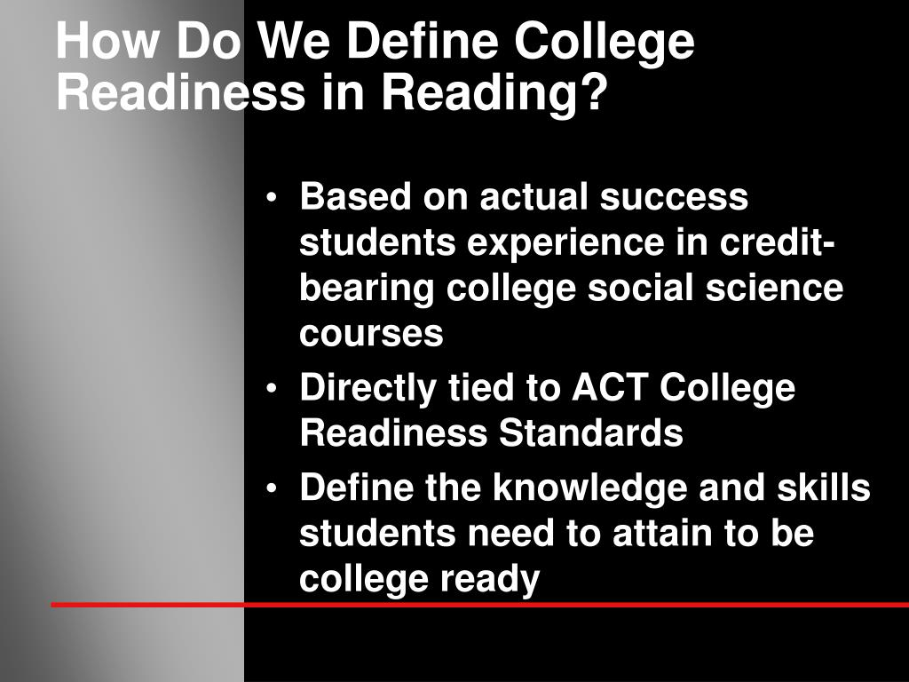 How Do We Define College Readiness in Reading?