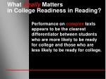 what really matters in college readiness in reading